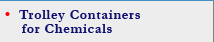 Trolley Containers for Chemicals